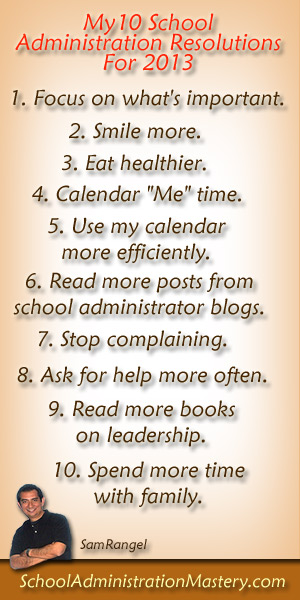 My 10 School Administration Resolutions for 2013