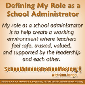 Defining My Role as a School Administrator