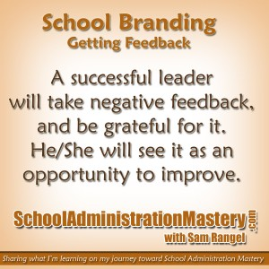 School Branding – Part 2 – Getting Feedback