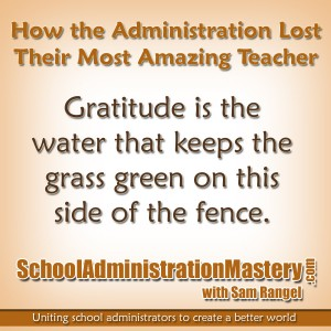 How the Administration Lost Their Most Amazing Teacher – Sam Rangel